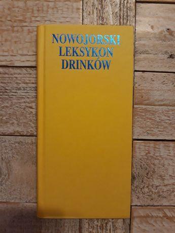Nowojorski leksykon drinków. Sally Ann Berk