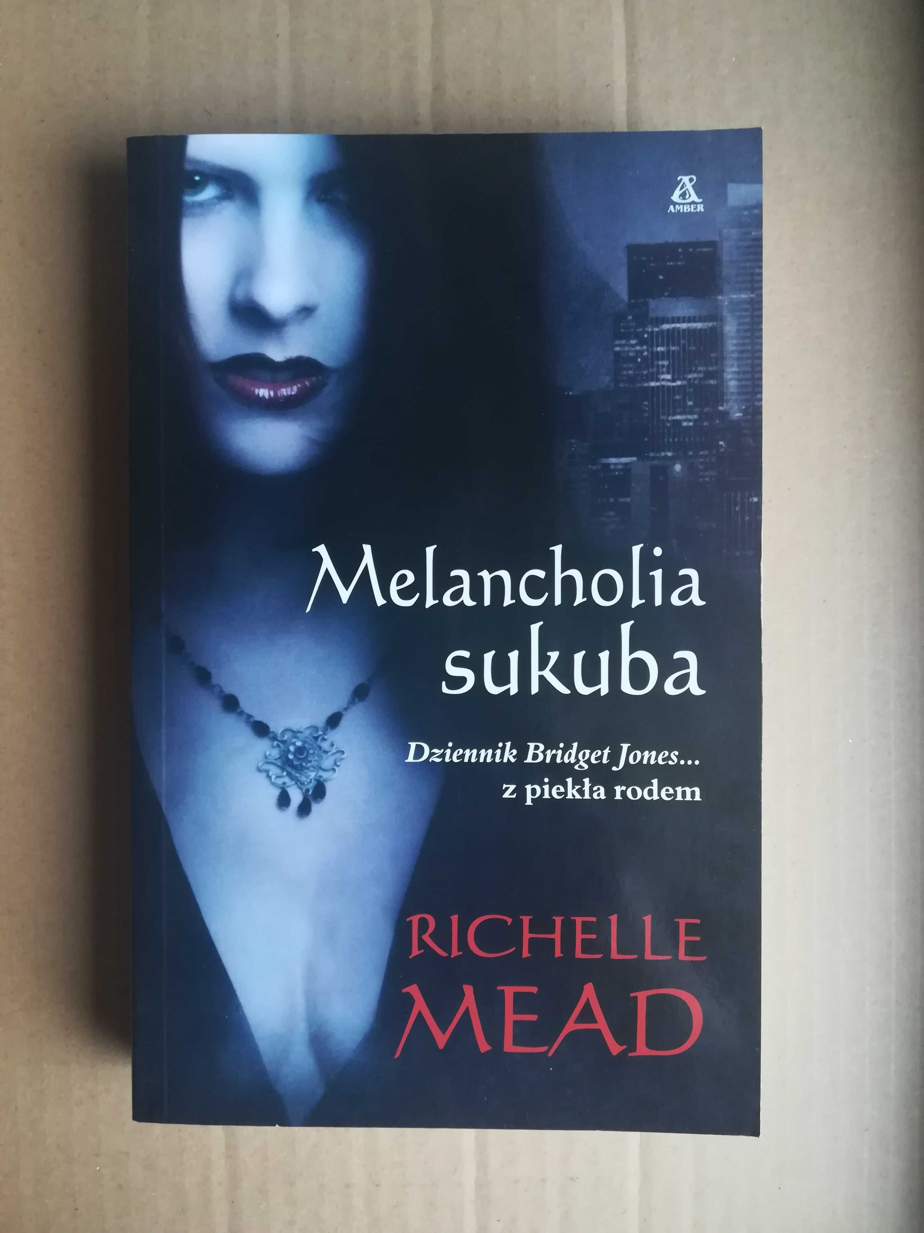 Melancholia sukuba Richelle Mead książka