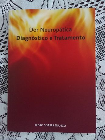 Livro Dor Neuropática - Diagnóstico e Tratamento