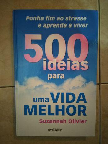 500 Ideias para uma Vida Melhor - Círculo de Leitores