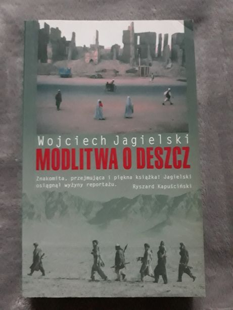Modlitwa o deszcz- Wojciech Jagielski