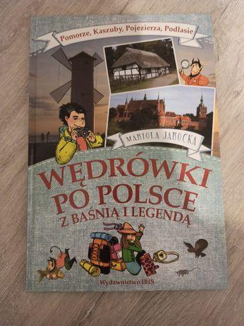 """Książka ,,Wędrówki po Polsce- z baśnią i legendą"""" - nowa"""