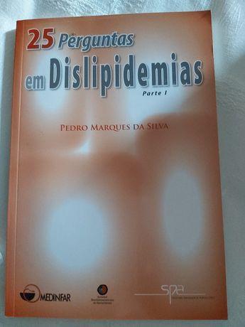 25 Perguntas em Dislipidemias Pedro Marques da Silva