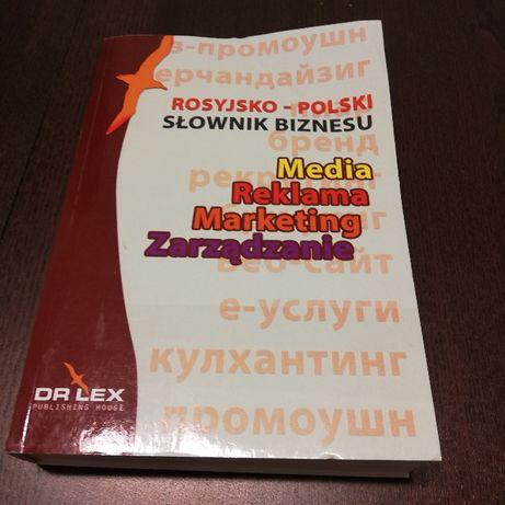 Rosyjsko-polski słownik biznesu Media Reklama Marketing Zarządzanie