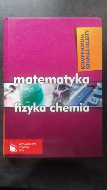 Kompendium gimnazjum fizyka matematyka chemia