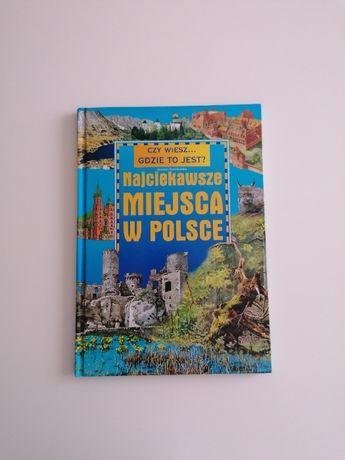 Najciekawsze miejsca w Polsce