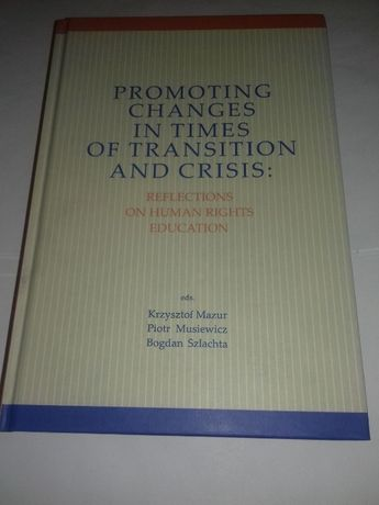 Promoting changes in times of transition and crisi