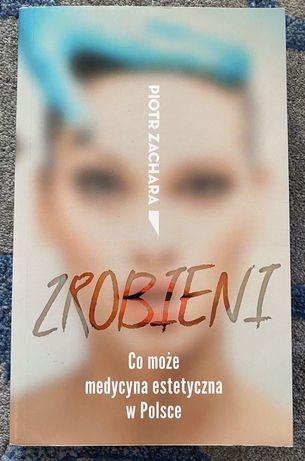 Książka Piotr Zachara Zrobieni