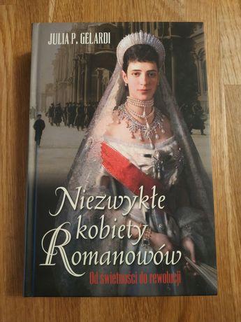 Niezwykłe kobiety Romanowów - Julia Gelardi