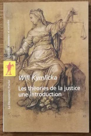 les théories de la justice une introduction, will kymlicka
