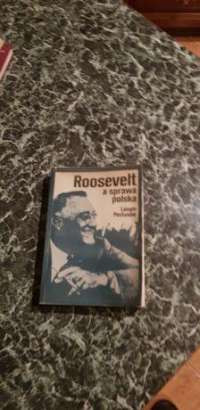 Roosvelt a sprawa polska - L.Pastusiak