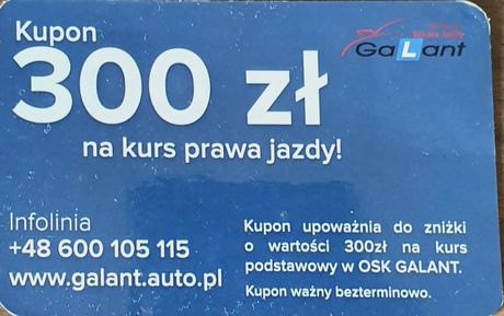Kupon/Voucher/Talon 300zł na kurs prawa jazdy Szkoła jazdy GALANT