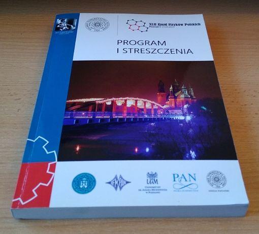 42 XLII Zjazd Fizyków Polskich Poznań 2013 materiały