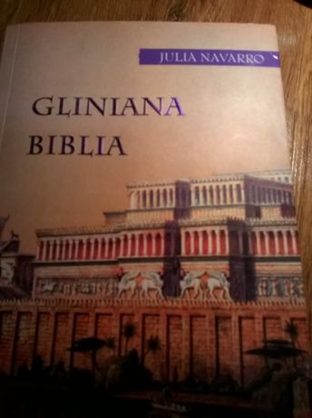 Gliniana Biblia - Julia Navarro