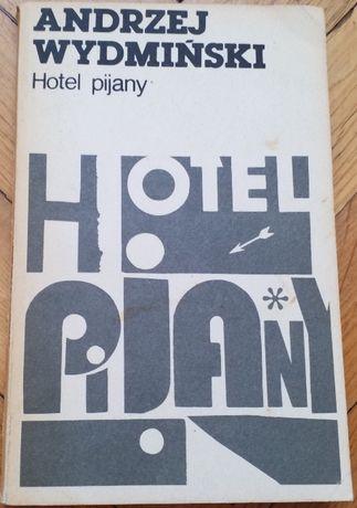 Hotel Pijany. Andrzej Wydmiński