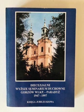 Diecezjalne Wyższe Seminarium Duchowne Gorzów Wlkp.- Paradyż
