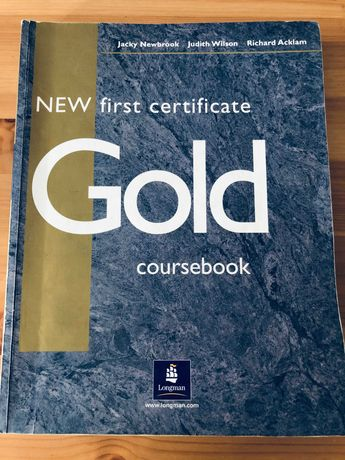Gold Coursebook - New First Certificate, Longman