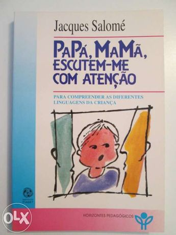 "Lote 2 livros ""Papá, mamã..."", Inst. Jean Piaget"