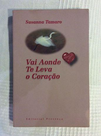Livro - Susana Tamaro *Vai onde te Leva o coração*