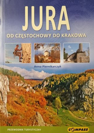 Jura. Od Częstochowy do Krakowa - przewodnik