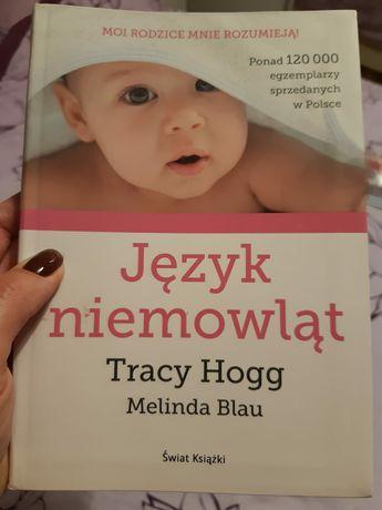 Tracy Hogg Melinda Blau Język niemowląt
