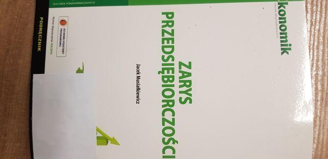 Zarys przedsiebiorczosci Jacek Musiałkiewicz wydawnictwo Ekonomik 2015