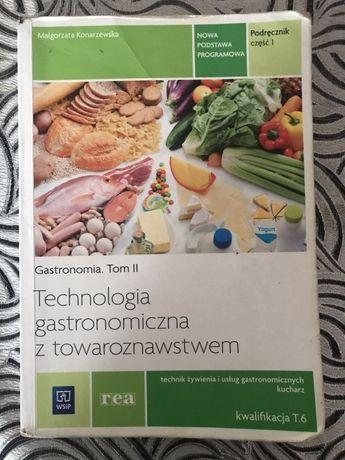 Technologia gastronomiczna z towroznawstwem