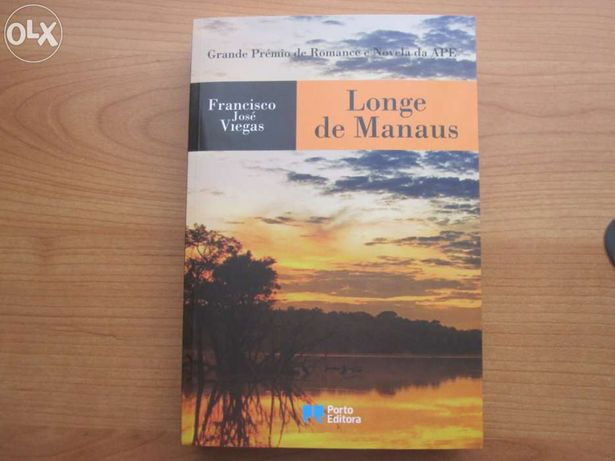 """Livro Novo """"Longe de Manaus"""" de Francisco José Viegas"""