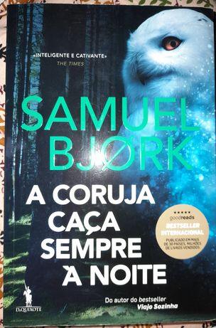 """Livro """"A coruja caça sempre à noite"""" de Samuel Bjork"""