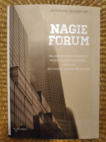 Jarosław Głodek OP Nagie forum Religia w amerykańskiej przestrzeni wg