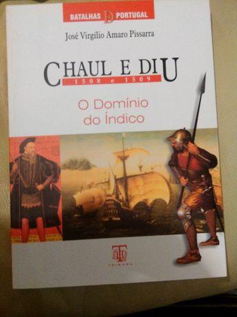 Chaul e Diu - 1508 e 1509 O Domínio do Índico-Batalhas