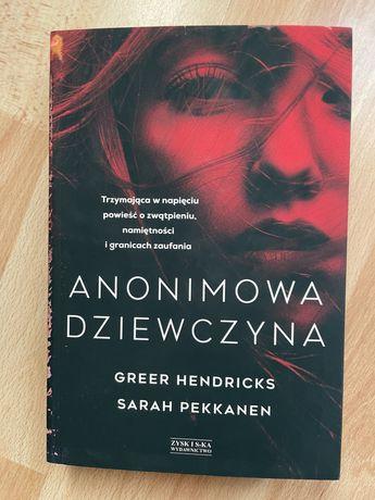 Anonimowa dziewczyna - Greer Hendricks Safaj Pekkanen
