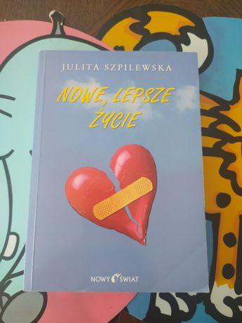 Julita szpilewska Nowe lepsze życie