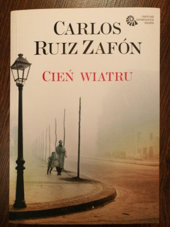 Carlos Ruiz Zafón Cień wiatru