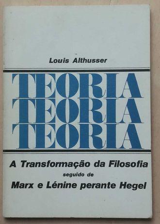 louis althusser, a transformação da filosofia, marx e lénine hegel