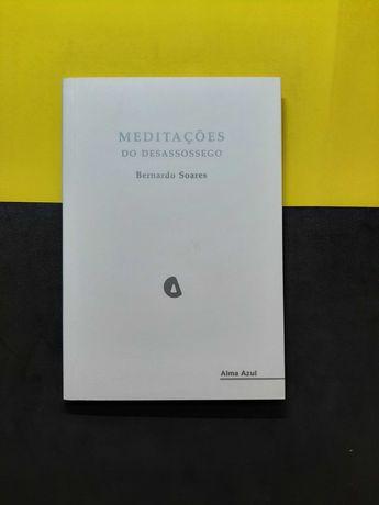 Bernardo Soares - Meditações do Desassossego (Portes Grátis)