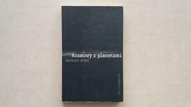 Rozmowy z planetami - Anthony Aveni