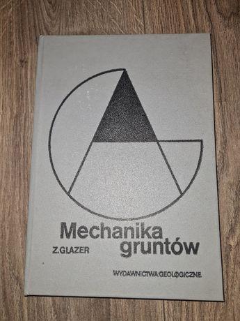 Mechanika Gruntów Z. Glazer OKAZJA 3+1