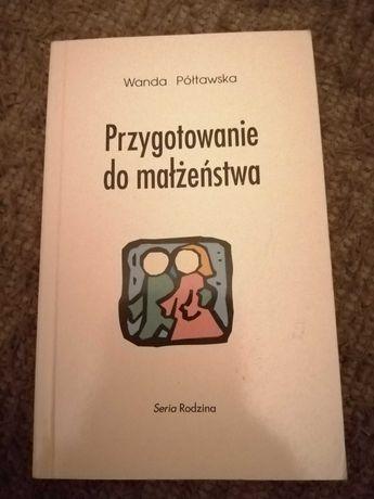Książka Wanda Półtawska Przygotowanie do małżeństwa