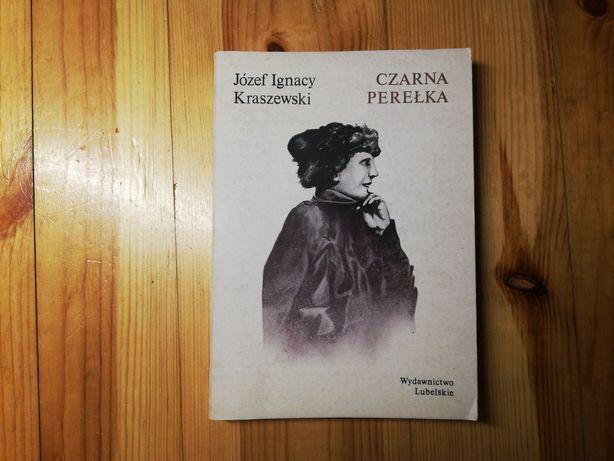 """""""Czarna Perełka"""" Józef Ignacy Kraszewski"""