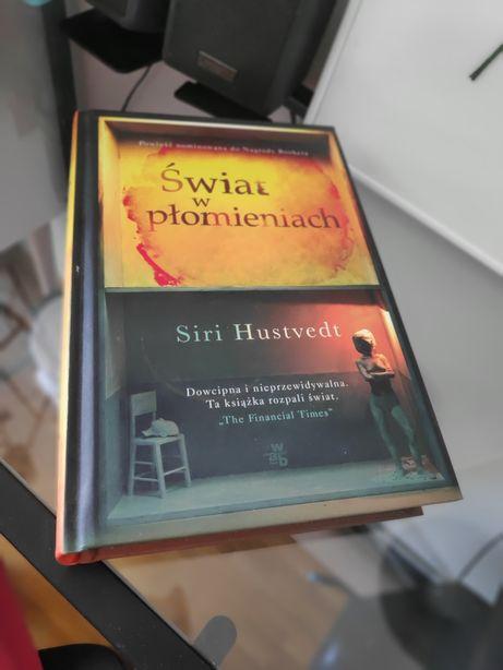 Siri Hustvedt Świat w płomieniach