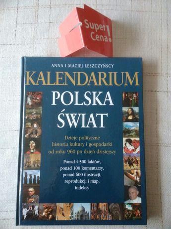 """książka """"kalendarium Polska Świat"""" Anna Maciej Leszczyńscy"""