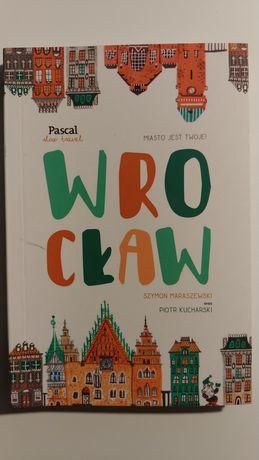 Wrocław Pascal slow travel. Maraszewski, Kucharski