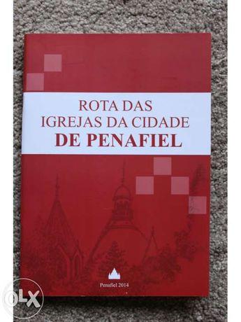 Penafiel- Rota das Igrejas da Cidade de Penafiel- 2014