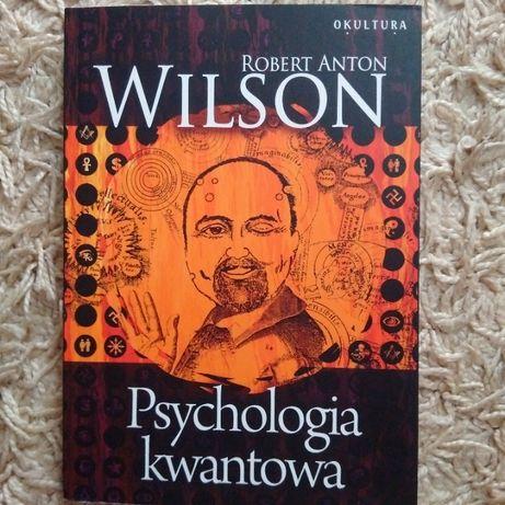 Robert Anton Wilson - Psychologia kwantowa