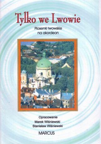 Tylko We Lwowie Piosenki Lwowskie na akordeon - Marcus