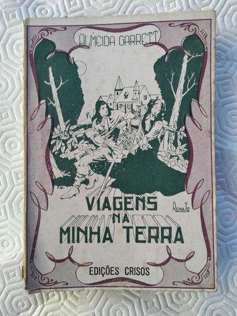 Viagens da Minha Terra de Almeida Garrett - Edições Crisos 1945