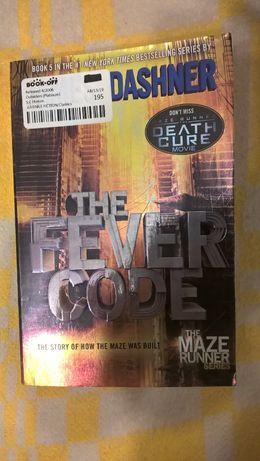 The fever code - James Dashner (the Maze Runner series) Kod gorączki