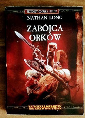 Zabójca orków * Nathan Long * Warhammer