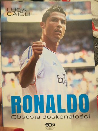 Ronaldo Obsesja doskonałości biografia